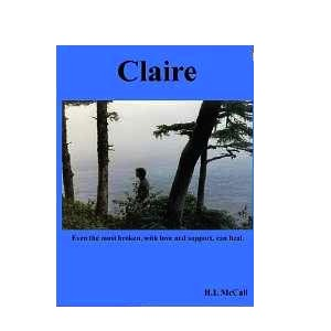 Claire  by  H.L. McCall