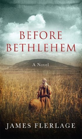 Before Bethlehem James Flerlage