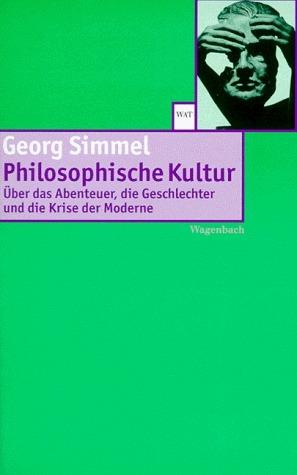 Philosophische Kultur.  by  Georg Simmel
