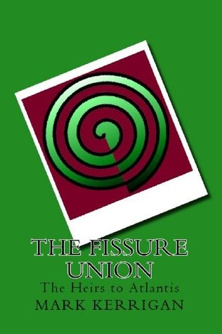 The Fissure Union Mark Kerrigan