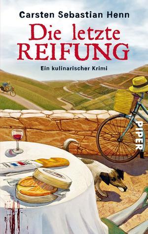 Die letzte Reifung. Ein kulinarischer Krimi (Adalbert Bietigheim, #1)  by  Carsten Sebastian Henn