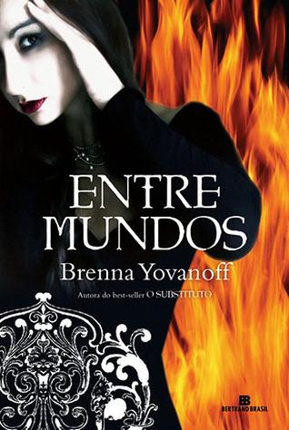 Entre Mundos  by  Brenna Yovanoff