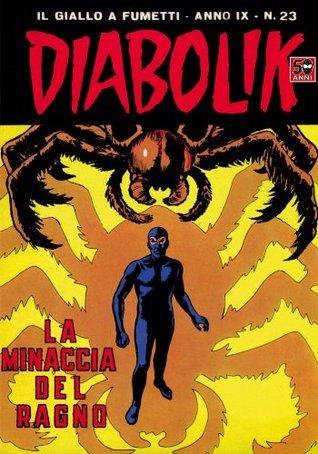 DIABOLIK (177): La minaccia del ragno (Italian Edition) Angela Giussani