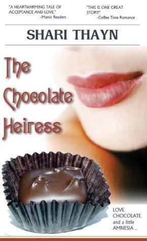The Chocolate Heiress  by  Shari Thayn