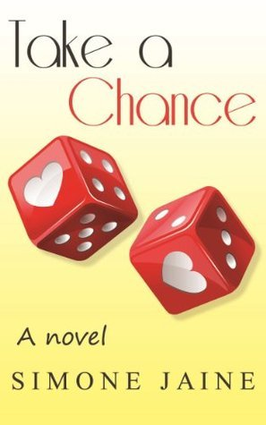 Take a Chance (Chance Series) Simone Jaine