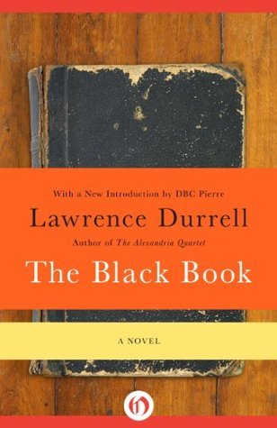 The Black Book: A Novel Lawrence Durrell