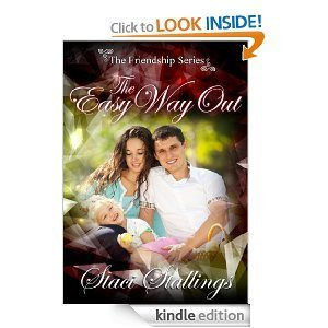 The Easy Way Out (The Friendship Series)  by  Staci Stallings