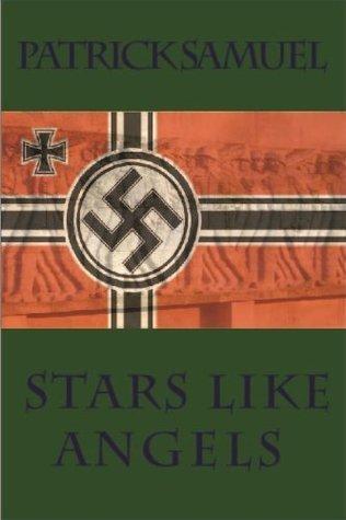 Stars Like Angels (Novella) (Stars of Heaven) Patrick Samuel