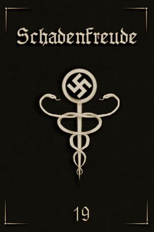 Schadenfreude  by  XIX