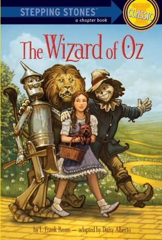 The Wizard of Oz (A Stepping Stone Book) Daisy Alberto