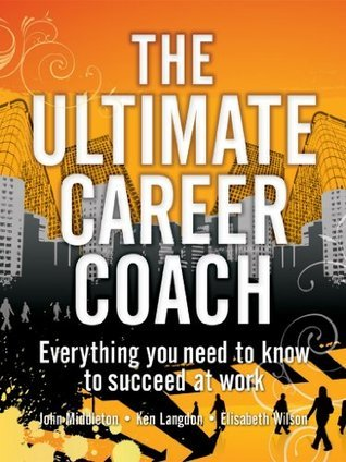 Ultimate Career Coach  by  Elisabeth Wilson