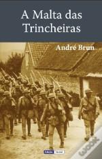 A Malta das Trincheiras André Brun