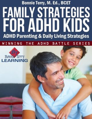 School Strategies for ADHD Kids Bonnie Terry