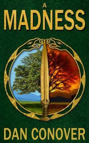 A Madness (The Darbas Cycle, #1)  by  Dan Conover
