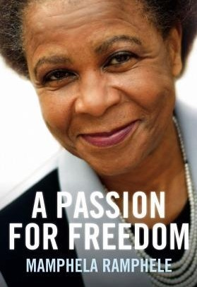 A Passion For Freedom Mamphela Ramphele