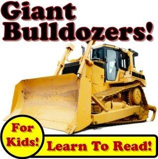 Big Bulldozers: Giant Bulldozer Photos And Dirt Action On The Jobsite! (Over 50 Photos of Giant Bulldozers Working) Kevin Kalmer