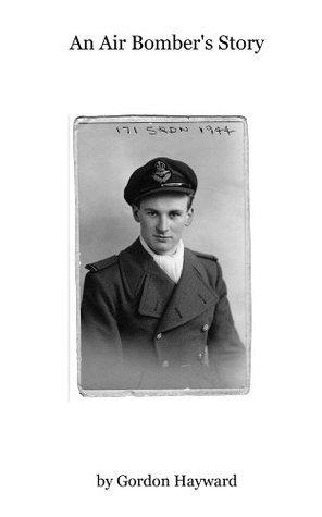 An Air Bombers Story Gordon Hayward