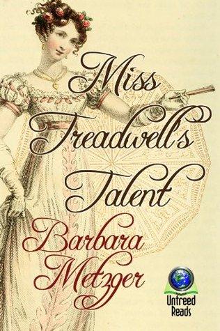 Miss Treadwells Talent  by  Barbara Metzger
