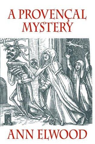 A Provençal Mystery  by  Ann Elwood