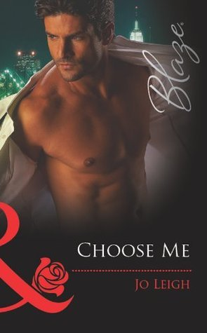 Choose Me (Its Trading Men! - Book 1)  by  Jo Leigh