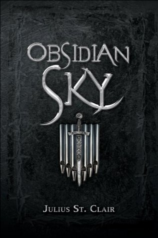 Obsidian Sky (The Obsidian Saga #1) Julius St. Clair