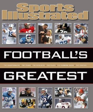 Sports Illustrated Footballs Greatest  by  Sports Illustrated