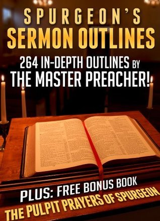 Spurgeons Sermon Outlines + Free Bonus Book Charles Haddon Spurgeon