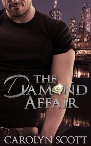 The Diamond Affair  by  Carolyn  Scott