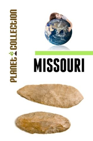 Missouri: Picture Book (Educational Childrens Books Collection) - Level 2 (Planet Collection) Planet Collection