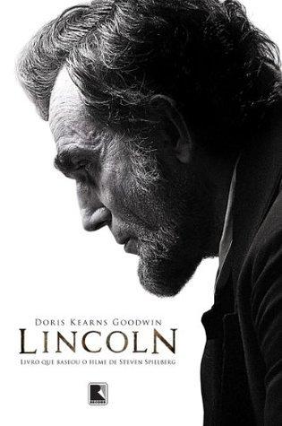 Lincoln  by  Doris Kearns Goodwin