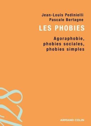 Les phobies:Agoraphobie, phobies sociales, phobies simples (128) (French Edition)  by  Jean-Louis Pedinielli