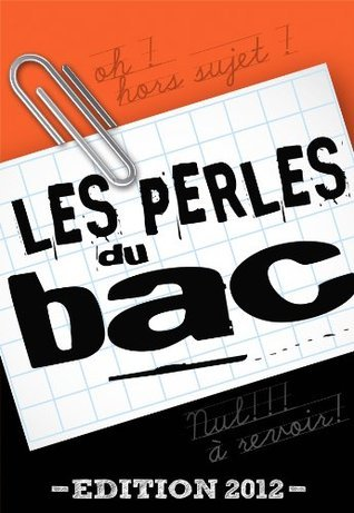 Les perles du bac  by  Aude Ophélie