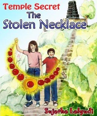 Temple Secret - The Stolen Necklace  by  Sujatha Lalgudi