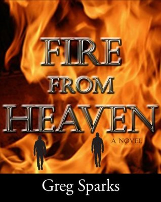 Fire from Heaven Greg Sparks