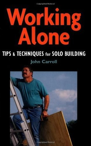 Working Alone John Carroll
