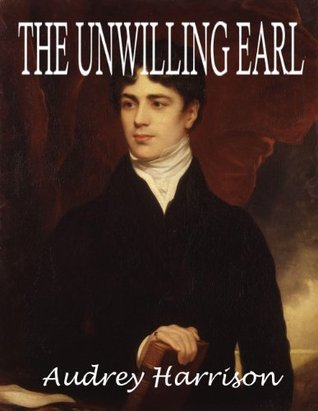 The Unwilling Earl  by  Audrey Harrison