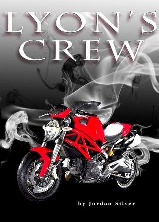 Lyons Crew  by  Jordan Silver