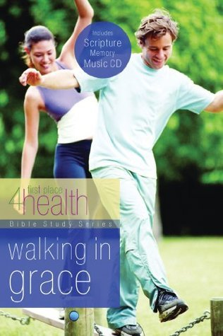 Walking in Grace  by  First Place 4 Health