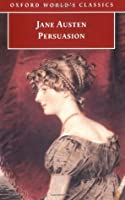 Persuasion: An Annotated Edition  by  Jane Austen