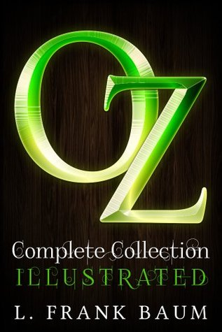 OZ Complete Collection : ILLUSTRATED with Audio Books and Exclusive Bonus Offers  by  L. Frank Baum