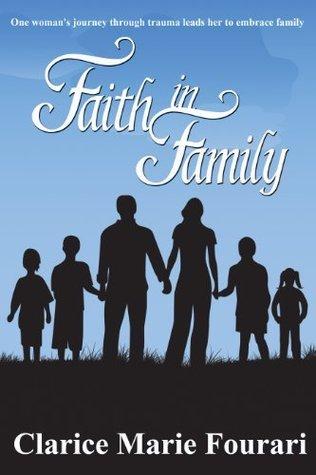 Faith in Family Clarice Fourari