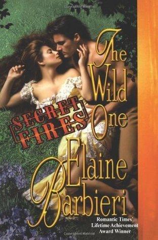 Secret Fires: The Wild One Elaine Barbieri