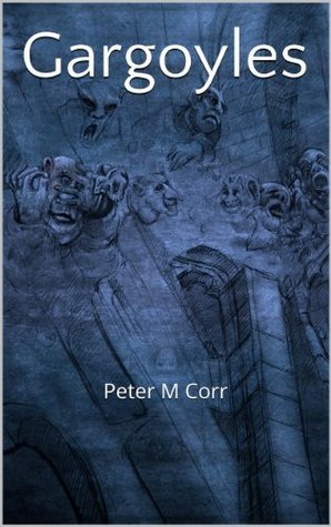 Gargoyles Peter Corr