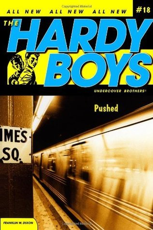 Pushed (Hardy Boys: Undercover Brothers, #18) Franklin W. Dixon
