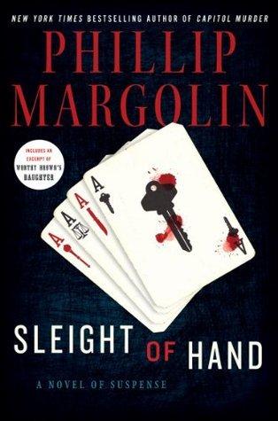 Sleight of Hand: A Novel of Suspense Phillip Margolin