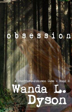 Obsession  by  Wanda Dyson