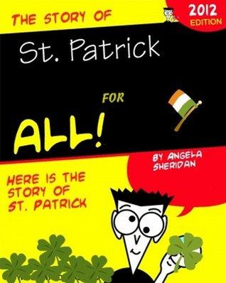 The Story of St Patrick  by  Angela Sheridan