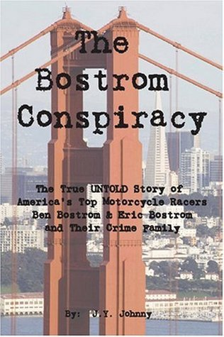 The Bostrom Conspiracy  by  J. Y. Johnny