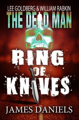 The Dead Man: Ring of Knives  by  James  Daniels