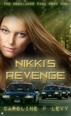 Nikkis Revenge  by  Caroline F. Levy